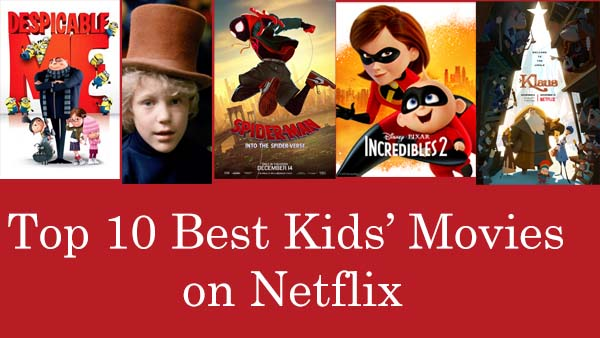 best kids' movies on Netflix