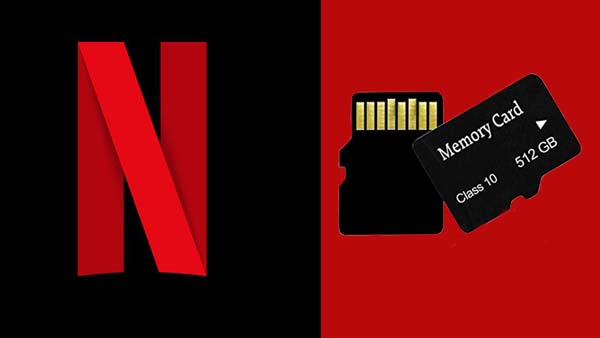 Save Netflix to SD Card